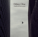 Dday One「Gathered Between」