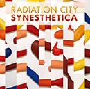 RADIATION CITY「Synesthetica」