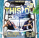 DJ☆GO & DJ FILLMORE「This DJ - The Official : Japanese Finest HipHop Mix !!」