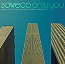 SOWECO「Only You」