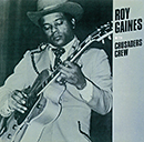 ROY GAINES「Gainelining」