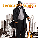 TORONZO CANNON「The Chicago Way」