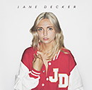 JANE DECKER「Don't Do That」