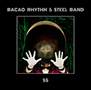 BACAO RHYTHM & STEEL BAND「55」