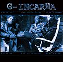 G-INCARNA