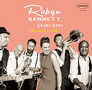 ROBYN BENNETT & BANG BANG「The Song Is You」
