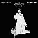 CARMEN MCRAE & THE KENNY CLARKE - FRANCY BOLAND BIG BAND「November Girl」