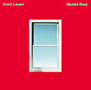 FORT LEAN「Quiet Day」
