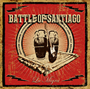 THE BATTLE OF SANTIAGO「La Migra」