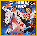 El Michels Affair「Return To The 37th Chamber」