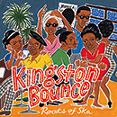 V.A.「Kingston Bounce - Roots Of Ska」