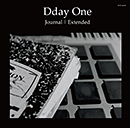 Dday One「Journal Extended」