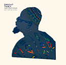 DWIGHT TRIBLE「Inspirations (with Matthew Halsall)」