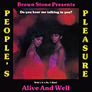 People's Pleasure With L.A.'s No. 1 Band Alive & Well「Do You Hear Me Talking To You?」