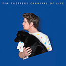 TIM TREFFERS「Carnival Of Life」