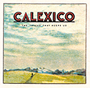 CALEXICO「The Thread That Keeps Us」