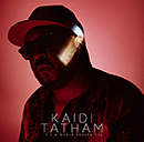 KAIDI TATHAM「It's A World Before You」