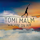 TOMI MALM「Walkin' On Air」