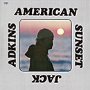 JACK ADKINS「American Sunset」
