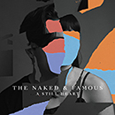 THE NAKED AND FAMOUS「A Still Heart」