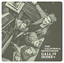 THE CALIFORNIA HONEYDROPS「Call It Home」