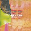 Mime「Capricious」