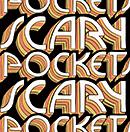 SCARY POCKETS「Scary Pockets」