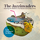 THE JAZZINVADERS「Last Summer In Rio」