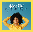 CECILY「Songs of Love and Freedom」