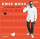 ERIC BOSS「A Modern Love」