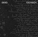 DEGO「Too Much」