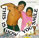 HELADO NEGRO「This Is How You Smile」