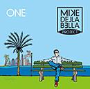 MIKE DELLA BELLA PROJECT「ONE」