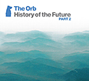 THE ORB「History of the Future Part 2」