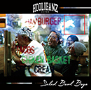HOOLIGANZ「Salad Bowl Boys」