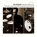 ED GREENE「Greene Machine」
