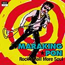 マラキン★ポン「Rock'n Roll More Soul」