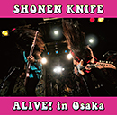 SHONEN KNIFE「ALIVE! in Osaka」