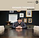 RICHARD THOMPSON「13 Rivers」