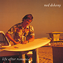 NED DOHENY「Life After Romance」