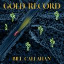 BILL CALLAHAN「Gold Record」