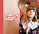 COMPUTER MAGIC「Phonetics」