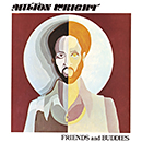 MILTON WRIGHT「Friends and Buddies」