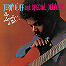 TERRY HUFF AND SPECIAL DELIVERY「The Lonely One」