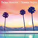 THELMA HOUSTON「Summer Nights」