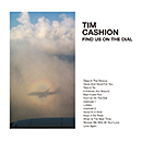 TIM CASHION「Find Us On The Dial」