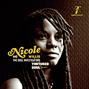 NICOLE WILLIS & THE SOUL INVESTIGATORS「Tortured Soul」