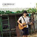 CROWD LU「Slow Soul」