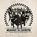 MELBOURNE SKA ORCHESTRA「Melbourne Ska Orchestra」