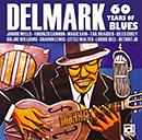 マーヴァ・ホイットニー、エヴリデイ・ピープル他「デルマーク・レコード不滅の60年~ブルース!ブルース!ブルース!」